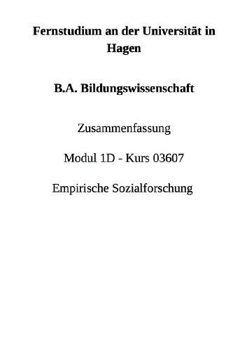 B.A. Bildungswissenschaft Zusammenfassung Modul 1D Kurs 03607 Empirische Sozialforschung Kromrey (German Edition)