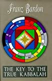 img - for The Key to the True Kabbalah 3th (third) edition Text Only book / textbook / text book