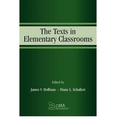 [(The Texts in Elementary Classrooms)] [Author: James V. Hoffman] published on (August, 2004) pdf