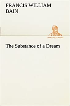 Book The Substance of a Dream (TREDITION CLASSICS)