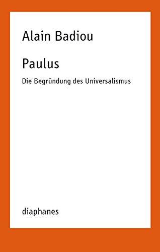 Paulus: Die Begründung des Universalismus (TransPositionen)