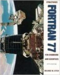 Structured Fortran 77 for Engineers and Scientists