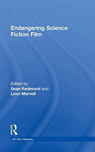 Endangering Science Fiction Film (AFI Film Readers)