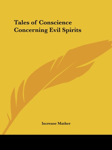 Tales of Conscience Concerning Evil Spirits