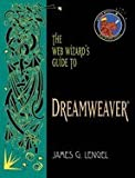 The Web Wizards Guide to Dreamweaver 9780201764352