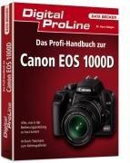 Das Profi-Handbuch zur Canon EOS 1000D