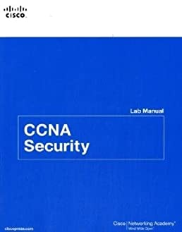 ccna security lab manual cisco networking academy 0619472132494 rh amazon ca CCNA Home Lab Cisco Networking Lab