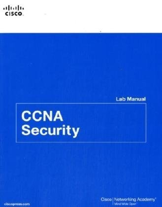 CCNA Security Lab Manual: Cisco Networking Academy
