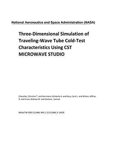 - Three-Dimensional Simulation of Traveling-Wave Tube Cold-Test Characteristics Using CST MICROWAVE STUDIO