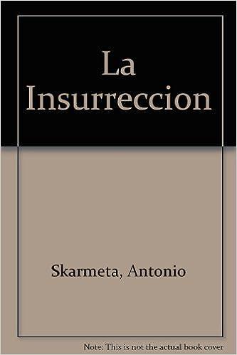 Libros en español descarga gratuita. La Insurreccion PDF ePub iBook 091006105X