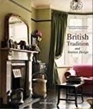 img - for British Tradition and Interior Design by Claudia Piras (2006-05-04) book / textbook / text book