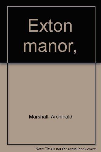 (Exton manor,)