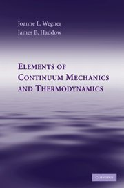 Elements of Continuum Mechanics and Thermodynamics
