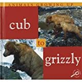 Cub to Grizzly, Jason Cooper, 1589526910