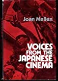 Voices from the Japanese Cinema, Joan Mellen, 0871406047