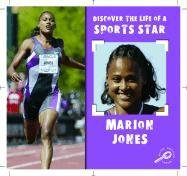 Marion Jones (DISCOVER THE LIFE OF A SPORTS STAR II)