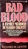 Bad Blood, Richard M. Levine, 0451155033