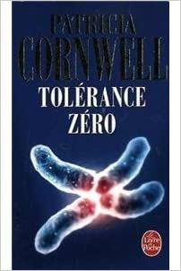 Tolerance Zero Patricia Cornwell 9782253119074 Amazon