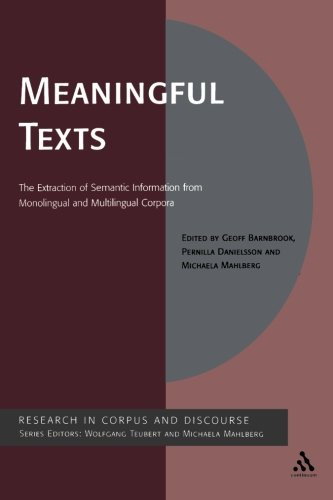 Meaningful Texts: The Extraction of Semantic Information from Monolingual and Multilingual Corpora (Corpus and Discourse