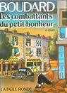 Les combattants du petit bonheur par Boudard
