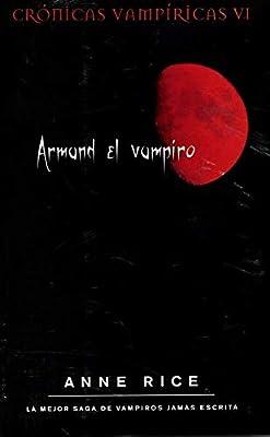 Armand el vampiro Crónicas Vampíricas 6 B DE BOLSILLO: Amazon.es ...