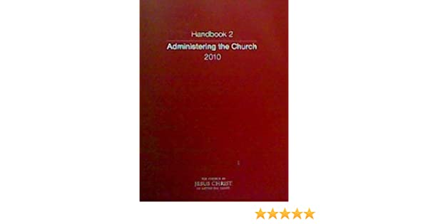 Administering The Church Handbook 2 Amazon Books