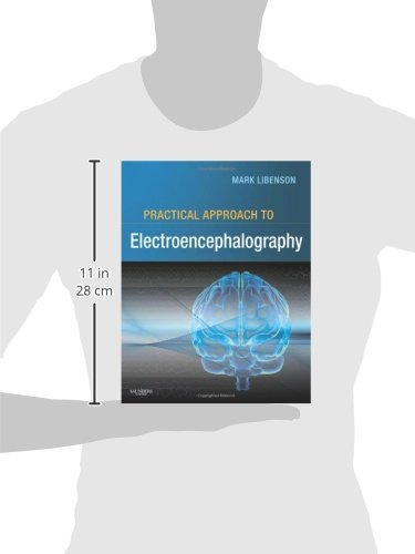 Practical Approach to Electroencephalography - http://medicalbooks.filipinodoctors.org