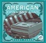 American Coins and Bills, Jason Cooper, 1589522095