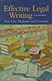 Effective Legal Writing, for Law Students, Lawyers, and Paralegals, Gertrude Block, 088277283X