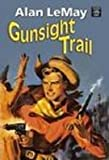 Gunsight Trail, Alan Lemay, 1585478865
