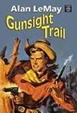 Gunsight Trail, Alan Lemay, 1585478865