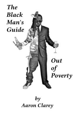 For Black Men Who Demand Better The Black Man's Guide Out of Poverty (Paperback) - Common pdf