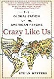 img - for Crazy Like Us book / textbook / text book