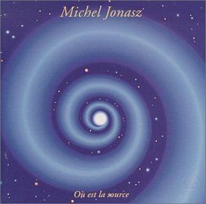 Michel Jonasz - Ou Est La Source - Zortam Music