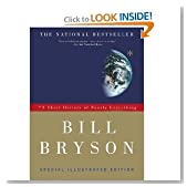 Short History of Nearly Everything (10) by Bryson, Bill [Paperback (2010)]