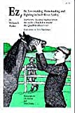 Ez, or Lovemaking, Horsetrading and Fighting in Swift River Valley, William H. Walker, 0912395036