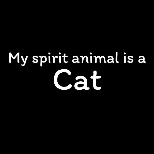 One 7 Inch Decal My Spirit Animal is A Cat Vinyl Decal Sticker Car Truck Van SUV Window Wall Cup Laptop MKS0744