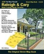 ADC The Map People Raleigh & Cary, Wake Counties, North Carolina: Street Map Book (Street Map Books) ()