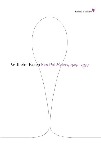 Sex-pol: Essays, 1929-1934 (Radical Thinkers)