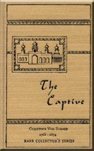 The Captive (Rare Collector's Series)