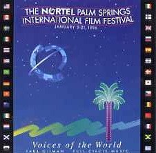 Voices of the World: The Nortel Palm Springs International Film Festival: January 5-21, - Palm Store Outlet Springs