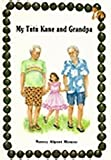 Tutu Kane and Granpa, Nancy A. Mower, 0916630668