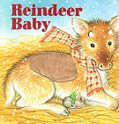 Reindeer Baby, Cynthia Alvarez, 0679871233