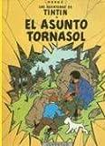 R- El asunto Tornasol (LAS AVENTURAS DE TINTIN RUSTICA)