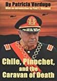 Chile, Pinochet, and the Caravan of Death, Verdugo, Patricia, 1574540858
