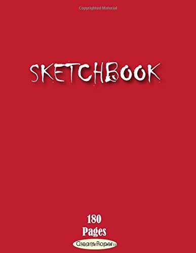 Sketchbook: Blank Cream Paper 180 Pages of 8 x 11.5 inches for Drawing, Graffiti  or Sketching Classic Design paperback