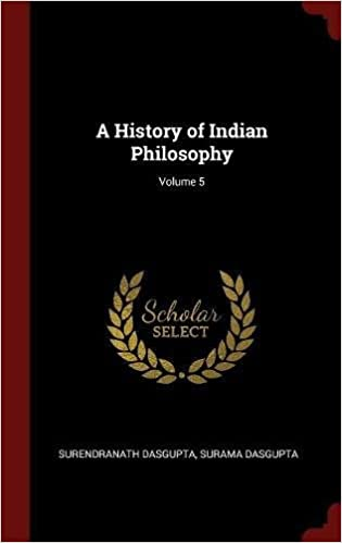 Book A History of Indian Philosophy; Volume 5