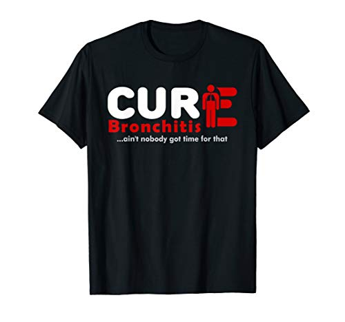 Cure Bronchitis Awareness 1 T-Shirt