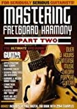 Guitar World -- Mastering Fretboard Harmony, Part Two: The Ultimate DVD Guide -- Over 3 Hours of Intense Music Theory for the Guitar (DVD)