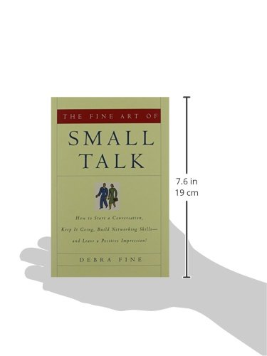 The Fine Art of Small Talk: How To Start a Conversation